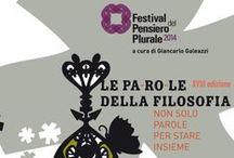Festival del Pensiero Plurale / Le parole della Filosofia meetings with philosophers