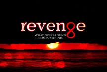 Revenge / The most awesome TV show ever!