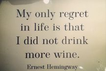 Great Wine Quotes and more... / Best Quotes about wine, life and love.