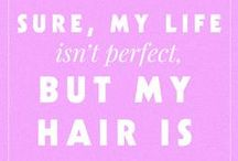 Hair & Beauty Quotes /  #hairquotes #beautyquotes #forthehair #naturalhair