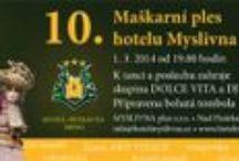 10. Masquerade ball  / Traditional Masguerade ball in Hotel Myslivna