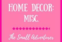 Home Decor: Misc. / Cute and quirky home decor ideas for any area of the house.