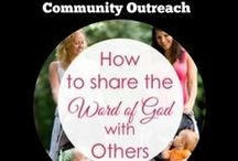 Community Outreach / Ideas for encouraging neighbors and others in your community