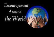 Encouragement Around the World / by Exercising Encouragement