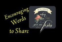 Encouraging Words to Share