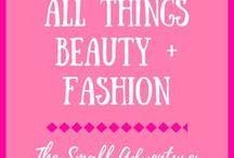 All Things Beauty + Fashion / Make-up, hair styles, fashion, skincare and more.