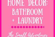 Home Decor: Bathroom/Laundry / Ideas to make bathrooms and laundry rooms more appealing.