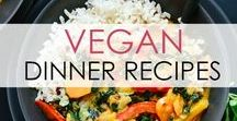 Vegan Dinner Recipes / Delicious and savory vegan entrees - perfect for a hearty lunch or dinner! #Yum