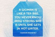 L'eggacies / Pinnable quotes by inspirational women from yesterday and today.