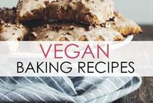 Vegan Baking Recipes / From cookies to banana bread, easy and delicious vegan baking recipes for your kitchen.