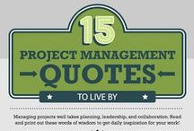 Project Management Quotes / Inspiration comes in many forms: stories from peers or elders, images of great feats of accomplishment, emotional videos, and quotes from leaders of today and years past. We prefer quotes. They're catchy. They're easy to collect. They look great on your wall. Here are 15 quotes we've collected to motivate you at work.  http://www.wrike.com/blog/project-management-quotes