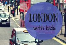 London With kids / Traveling in London with kids: what to do, what to see, where to eat and more tips!