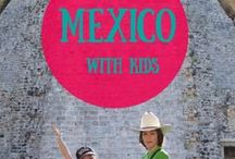 Mexico With kids / Traveling in the Yucatan with kids: what to do, what to see, where to eat and more tips!