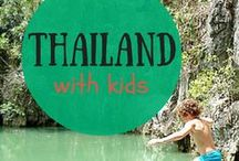 Thailand with kids / Traveling in Thailand with kids: what to do, what to see, amazing spots and more...