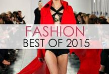 Fashion: Best of 2015 / The very best fashion looks from the 2015 runways! From ready-to-wear to haute couture, prepare to salivate.