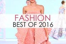 Fashion: Best of 2016 / This fashion board features the best looks from the spring, fall and couture 2016 runways!