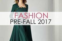 Fashion: Pre-Fall 2017