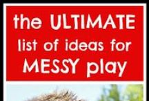 Preschool: Messy Play / by Anne Bethel