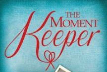 "The Moment Keeper / This board is dedicated to my book ""The Moment Keeper."" Available on Amazon: http://www.amazon.com/Moment-Keeper-Buffy-Andrews-ebook/dp/B00FMZW2RM / by Buffy Andrews"