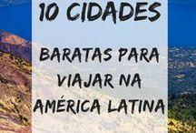 América Latina / Dicas de viagem, turismo e mochilão pela América do Sul, América Central e México.