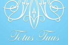 Totus Tuus, Marie / Our lady