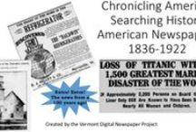 Historic Newspaper Lesson Plans / An assortment of lessons plans and instructional PowerPoints for grades 4-16  using Chronicling America. / by Vermont Digital Newspaper Project/VTDNP