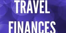 Travel Finances / Travel Money Budget Cheap Tips Location Independance Full Time Globetrotting Boss Shoestring Backpacking Expat Abroad World