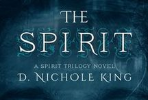 Spirit Trilogy / These are images from my YA urban fantasy series: The Spirit, The Body, The Soul.