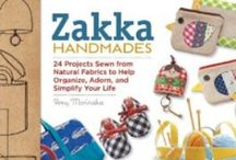 Zakka Handmades: my book / is my first sewing book from Creative Publishing International (release date: June 1, 2013)