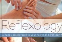 Reflexology / Have reflexology and treat your feet for the good of your health!