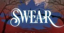 Swear / Inspiration board for the final book in the My Blood Approves series, Swear.