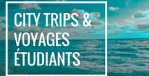 City Trips et voyages étudiants / Destination voyages pour étudiants, inspirations, bon plans ou belles idées pour voyages entre étudiants ou amis. Astuces petit budgets.