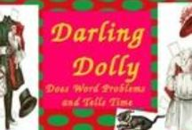Darling Dolly / by Special Education - Peggy Simpson