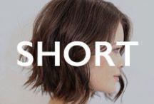 HAIR.short / Short Hair Inspiration / by Mane Addicts