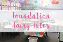 Fairy Tales - Foundation (Kindergarten)