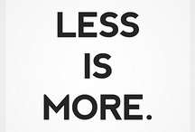 Design - minimalism / less is more... more or less