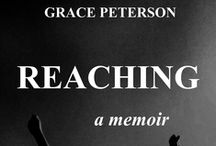 Book I ~~ REACHING / Released on May 13, 2013, visit www.gracepete.com for more information.