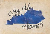 My Old Kentucky Home / by Taryn L