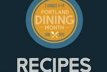 Portland Dining Month Recipes / Exclusive recipes from a few of our favorite #dinePDX restaurants.  / by Downtown PDX