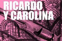 Ricardo y Carolina / Mexico, love and revolution (Mexico, amor y revoluciòn)