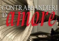 Contrabbandieri d'amore / Un romanzo d'amore, d'alcool e pistole
