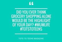 Parenting Quotes / Tots to Teens is NZ's most informative parenting magazine for parents of 0 to 12 year-olds. www.totstoteens.co.nz
