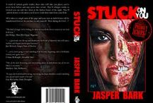 Stuck On You and Other Prime Cuts by Jasper Bark / A word of caution gentle reader, these tales will take you places you've never been before and may never dare revisit. They'll whisper truths so twisted you can only face them in the darkest hours of the night. They'll unlock desires so decadent you'll never wash their taint from your flesh.  All it takes is a single turn of the page and your taste in dark fiction will be transformed forever. So you have to ask yourself: 'How daring do I feel...?'