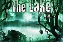 Tales from The Lake Vol.2 / Author and inspiration photos for the Tales from The Lake Vol.2 horror anthology.