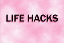 Life-Hacks / Tips to help make your life 10x's easier---finances, career, relationships and more
