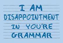 Use Good Grammar