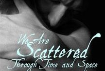We Are Scattered Through Time and Space || FF Collection of Short Stories / Modern AU one-shots collection for John Thorington (modern AU Thorin Oakenshield) and my OC, Wren https://www.fanfiction.net/u/4633889/