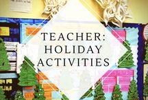 Teacher:  Holiday activities