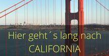 California / Tipps, Routen, Wanderungen, National Parks. Alles rund um Kalifornien. USA Reisen.
