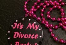"""Divorce Parties - """"I DON'T"""" parties / Many men and women are choosing to celebrate the end of a chapter in their lives with a divorce party."""